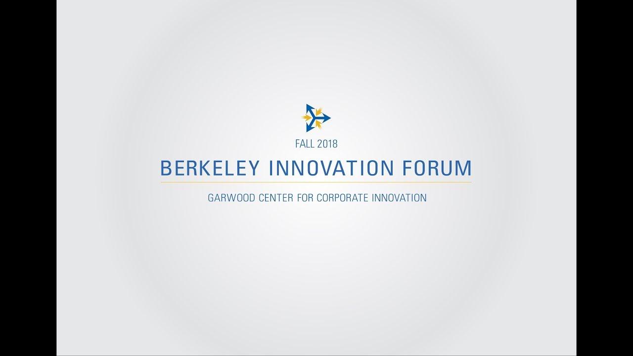 Berkeley Innovation Forum | Garwood Center for Corporate