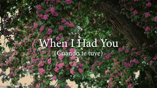 When I Had You (Lyrics) - Raul E Blanco & Jazz Wires