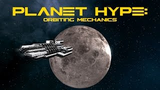 Space Engineers Planet Hype: Orbiting Mechanics