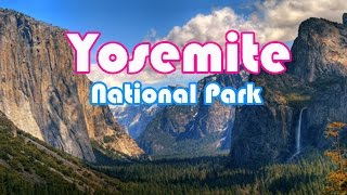 Romaing Yosemite National Park – europe tour – yosemite national park hotels