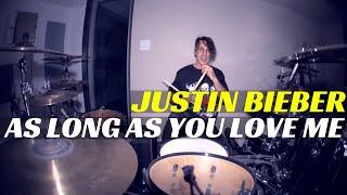 Justin Bieber - As Long As You Love Me | Matt McGuire Drum Cover