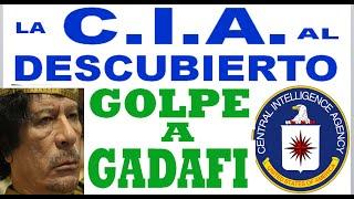 La CIA al Descubierto: GADAFI.