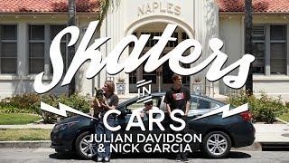 Julian Davidson and Nick Garcia: Skaters In Cars | X Games