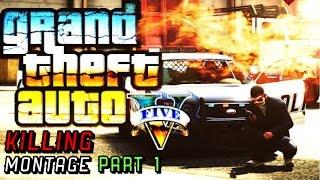 GTA 5 Online Action | Kill Montage Part 1 (GTA V) Enjoy it