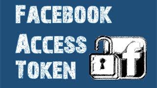 Facebook Access Token 2018 (Never Expire)