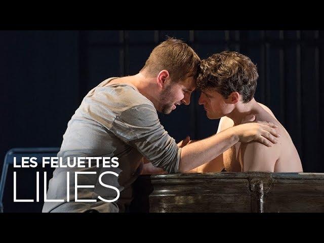 Lilies (Les Feluettes) Teaser