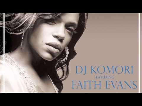 "DJ Komori feat. Faith Evans !!! ""Love's Doors"""