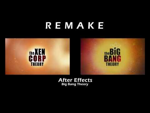 Big Bang Theory After Effects Remake