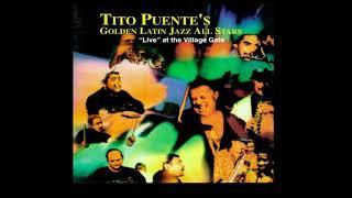 Tito Puente - Tito Puente´s Golden Latin Jazz All Stars Live [FULL ALBUM]
