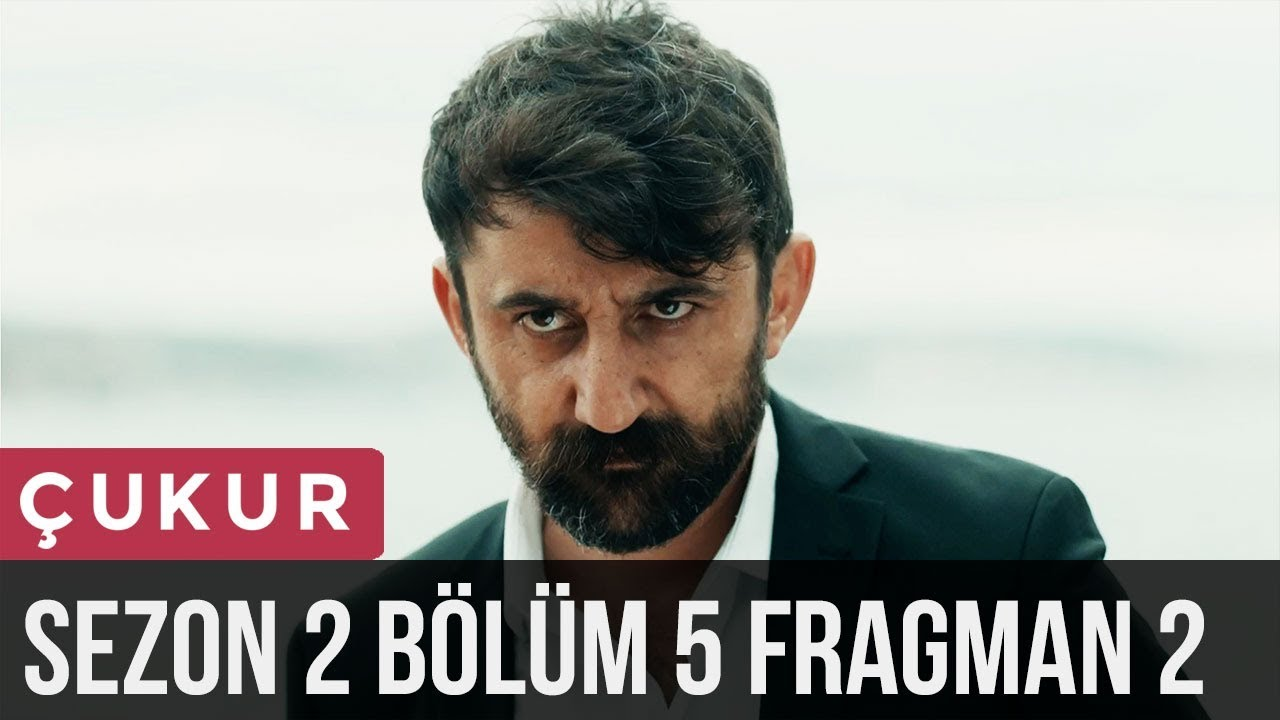 Download Çukur 2.Sezon 5.Bölüm 2.Fragman