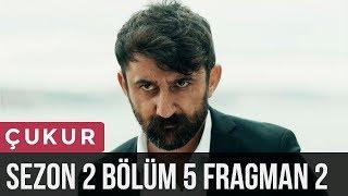 Çukur 2.Sezon 5.Bölüm 2.Fragman