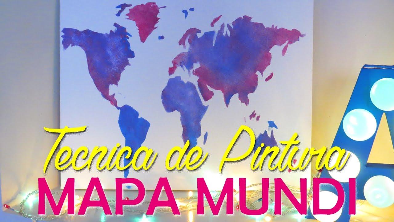 DIY QUADRO MAPA MUNDI COM TCNICA DE PINTURA FCIL  Por Lorena