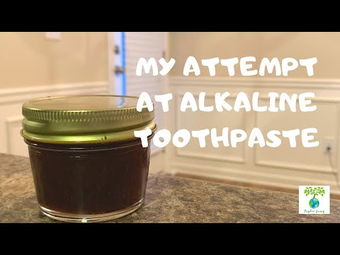My Attempt At Alkaline Toothpaste | SCIPHER LIVING
