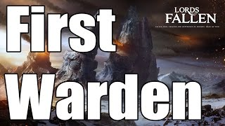 Lords of the Fallen - First Warden Strategy