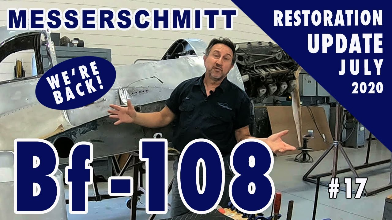 Messerschmitt Bf-108 - Restoration Update #17 - July 2020