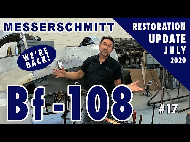 Messerschmitt Bf-108 - Restoration Update #17 - July 2020