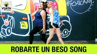 Zumba Workout On -Robarte un Beso |  Zumba Fitness | Choreographed By Vijaya Tupurani