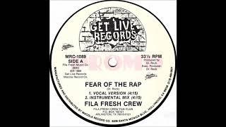Fila Fresh Crew - Fear The Rap (Instrumental Mix)