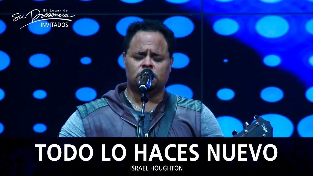 israel-houghton-todo-lo-haces-nuevo-moving-forward-espanol-christian-parada
