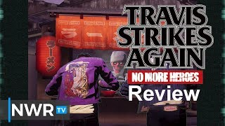 Travis Strikes Again: No More Heroes (Switch) Review (Video Game Video Review)