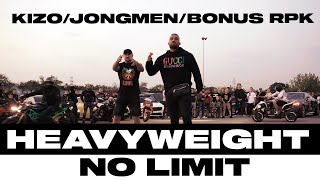 HEAVYWEIGHT (KIZO X JONGMEN X BONUS RPK) - NO LIMIT (Prod.Chivas )