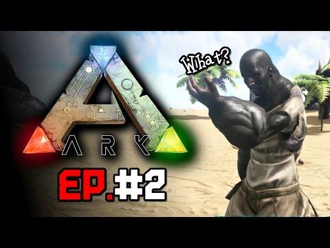 Ark Survival Evolved [EP.2] - นิโกรบ้าพาตะลุยไดโนเสาร์