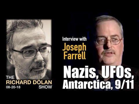 Richard Dolan Show: Joseph Farrell On Nazis, UFOs, Antarctica, 9/11