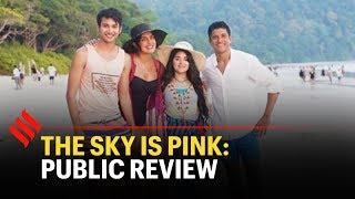 The Sky Is Pink Review: Public Verdict   Priyanka Chopra   Farhan Akhtar