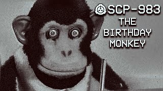 SCP-983 - The Birthday Monkey : Safe : Temporal SCP ( New SCP:CB Unity SCP)