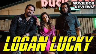 MovieBob Reviews: LOGAN LUCKY