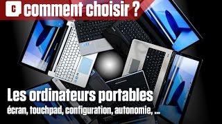 Comment bien choisir son ordinateur portable ?