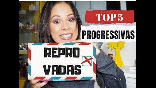 TOP 5 PROGRESSIVAS REPROVADAS