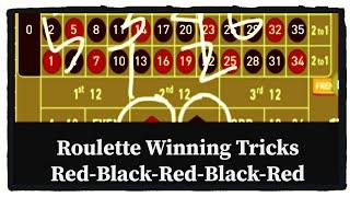 Red-Black-Red-Black-Red Roulette Winning Tricks