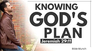 "God's Plan – Jeremiah 29:11 | What is God's Plan for my life... ""For I know the Plan I have for you"""