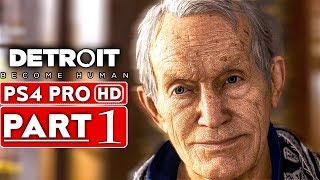 DETROIT BECOME HUMAN Gameplay Walkthrough Part 1 [1080p HD PS4 PRO] - No Commentary