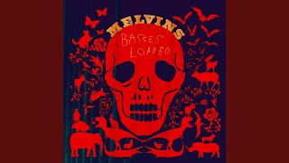 Provided to YouTube by Pias UK Limited Planet Destructo · Melvins Basses Loaded ℗ 2016 Ipecac Recordings Released on: 2016-06-03 Music Publisher: ...
