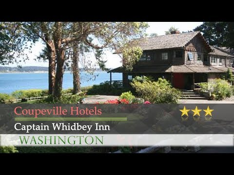 Captain Whidbey Inn - Coupeville Hotels, Washington