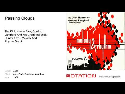 The Dick Hunter Five, Gordon Langford And His GroupThe Dick Hunter Five - Passing Clouds