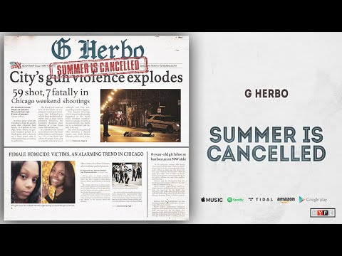 "G Herbo – ""Summer Is Cancelled"""