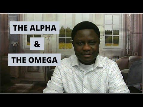 THE ALPHA & THE OMEGA With Pastor Ayodeji Agbelusi