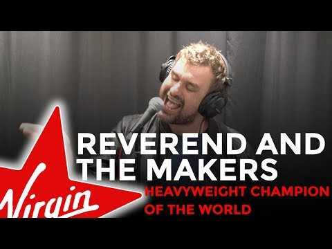 Reverend And The Makers - Heavyweight Champion Of The World (Live in the Red Room)
