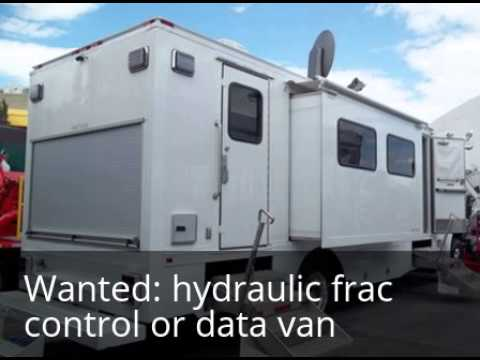 Selling A Hydraulic Fracturing Control Or Data Van I Want To Buy