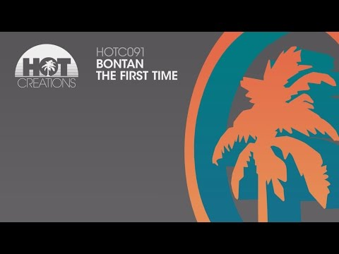 Bontan - The First Time