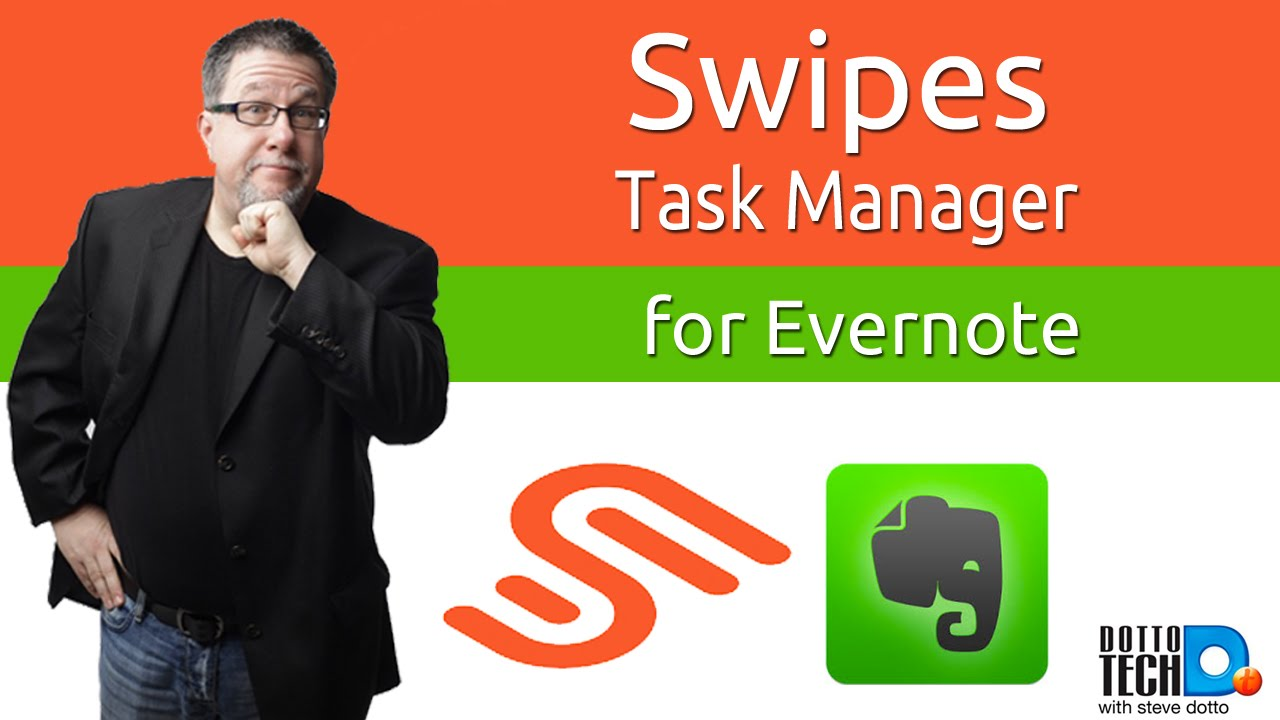 Swipes, Task Manager with Evernote Integration