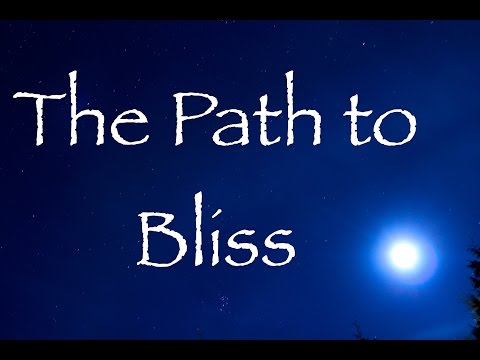 A Deeper Level of Reality: The Path to Bliss