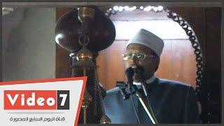 بالفيديو.. خطيب مسجد السيدة زينب يدعو لمصر بالسلام و الأمان