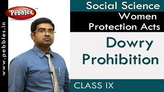 Dowry Prohibition : Women Protection Acts | Social | AP&TS Syllabus | Class 9