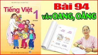 Tiếng Việt Lớp 1 Bài 94 Đánh Vần  - Dạy Bé Học Bảng Chữ Cái Tiếng Việt