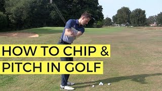 HOW TO CHIP AND PITCH IN GOLF - THE 50 YARD PITCH SHOT