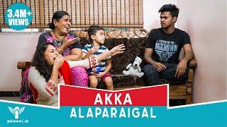 Akka Alaparaigal #Nakkalites